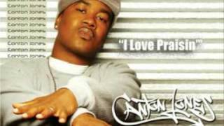 "♥ Canton Jones ""I Love Praisin"
