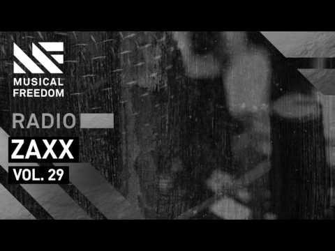 Musical Freedom Radio Episode 29 - ZAXX