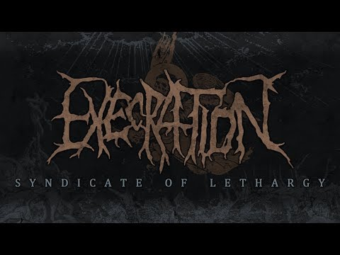 EXECRATION - SYNDICATE OF LETHARGY (OFFICIAL ALBUM STREAM) [PRC MUSIC]