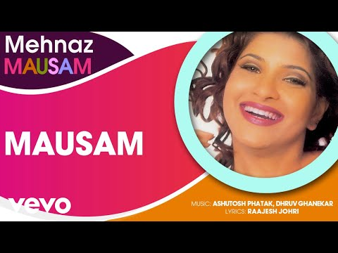Mausam - Mehnaz   Official Hindi Pop Song