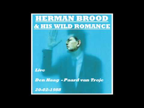 Herman Brood and His Wild Romance Live, Paard van Troje - Den haag 20-02-1988