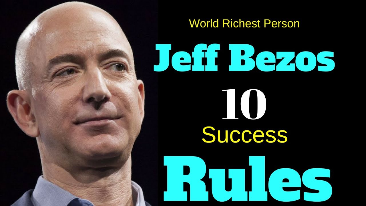 10 Success Rules Of Jeff Bezos Quotes Youtube