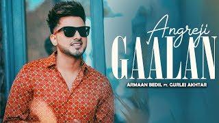 ARMAAN BEDIL ANGREJI GAALAN Vertical Ft Surinder Shinda Gurlej Akhtar New Songs 2019