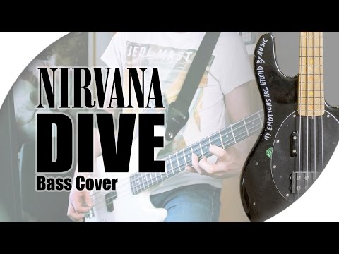 NIRVANA - Dive | Bass Cover