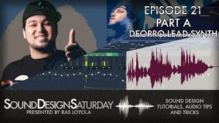 Sound Design Saturday 21 Part A - Deorro