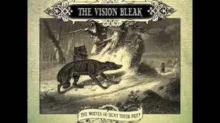 The Vision Bleak - Evil Is Of Old Date