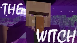 The Witch (Minecraft Animation Short)