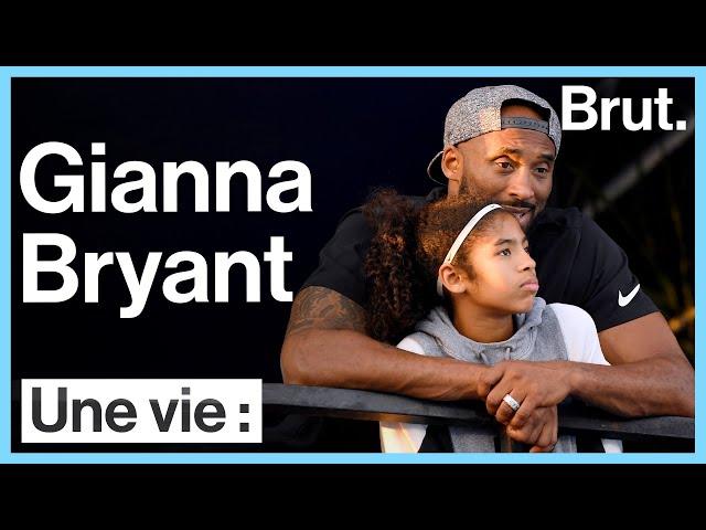 Une vie : Gianna Bryant