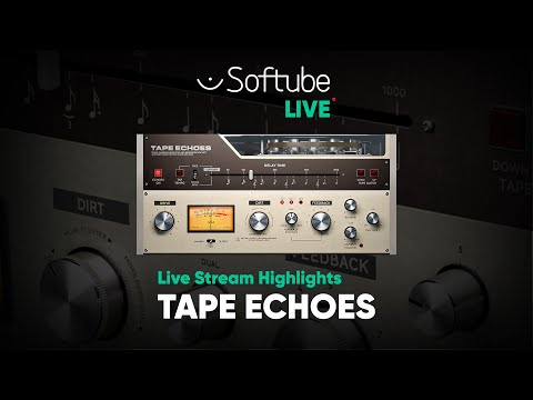 Tape Echoes Live Stream Highlights – Softube