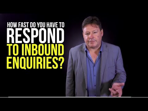 How Fast Do I need to Respond to Enquiries
