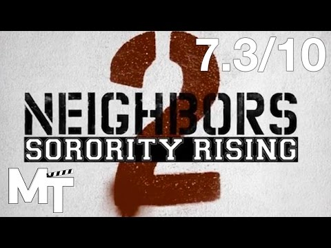 """Neighbors 2: Sorority Rising"" Review - My Take"