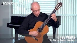 Easy Waltz (Soren Madsen) - Danish Guitar Performance - Soren Madsen