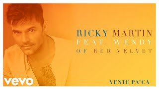 Ricky Martin - Vente Pa' Ca (Audio) ft. Wendy