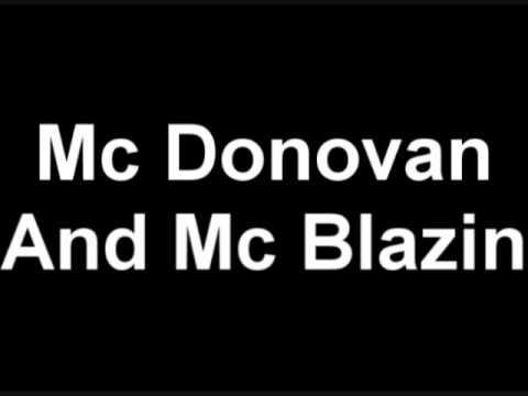 Mc Donovan And Mc Blazin - big sesh 25