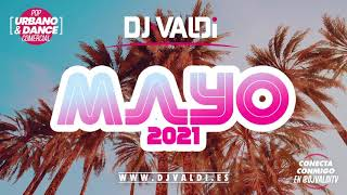 Sesion Mayo 2021 by DJ Valdi Reggaeton, Virales TikTok & Dance Comercial