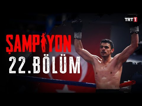 Şampiyon 22. Bölüm