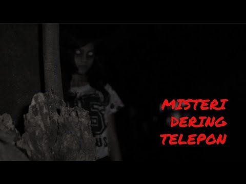HOROR #17 | MISTERI DERING TELEPON
