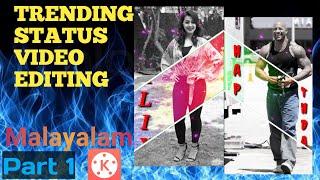 Status Video Editing in Kinemaster | Trending status Video Editing || CALIX Tech || Malayalam.PART 1