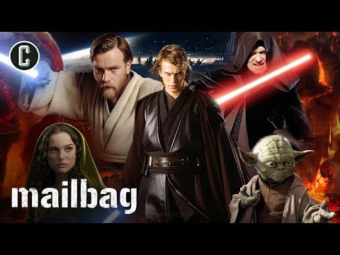If The Star Wars Prequels Had Been Released First Would They Have Been Received Better? - Mailbag