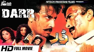 DARR (FULL MOVIE) - SHAN & BABAR ALI - OFFICIAL PAKISTANI MOVIE