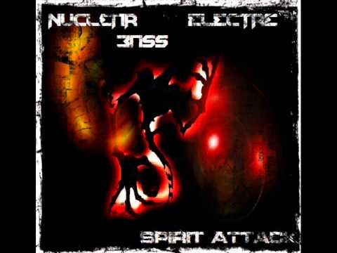 Nuclear Bass & Electre - Spirit Attack Megamix 2013