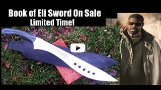 Sword of Eli II From Book of Eli See Crushing Demonstrations! -- On Sale Limited Time
