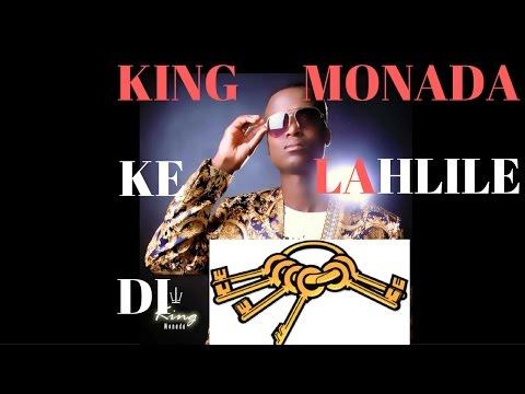 King Monada Ke Lahlile Di Key
