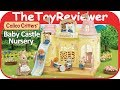 Calico Critters Baby Castle Nursery School Sylvanian Families Unboxing Toy Review by TheToyReviewer