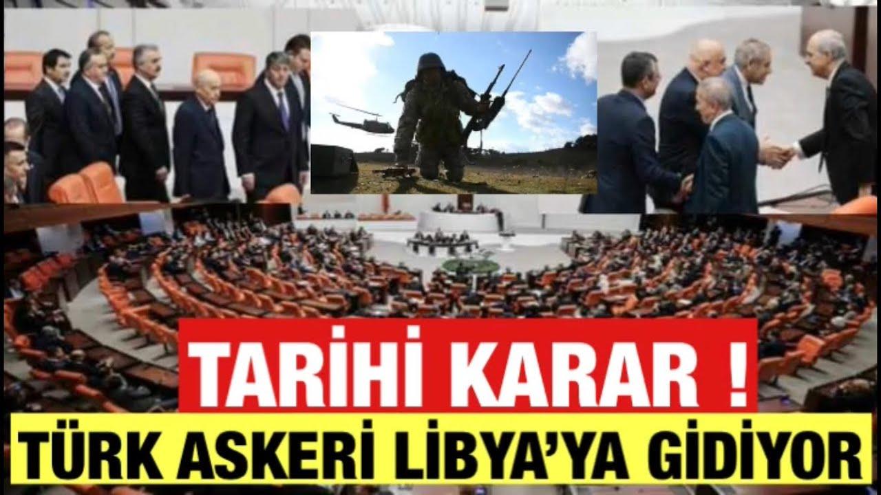 LİBYA Tezkeresi Kabul Edildi.TÜRK Askeri LİBYA'Ya Gidiyor.Chp Hdp Saadet Ve İP hayır oyu Kullandı.