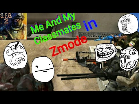 Me And My Classmates In Zmode||Sfg2 Funny Video||