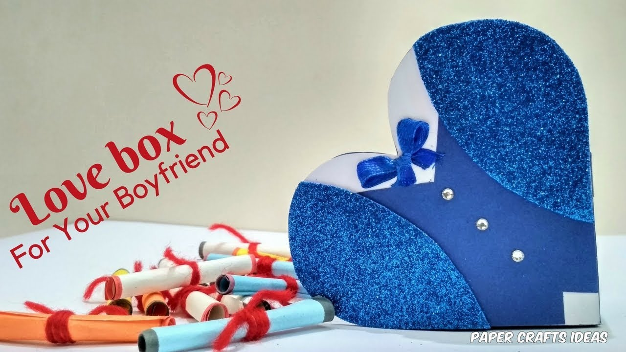 Heart Box Diy Handmade Gift For Boyfriend Valentines Day