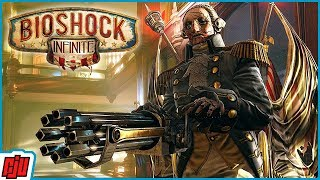 Bioshock Infinite Part 5 | PC Gameplay Walkthrough