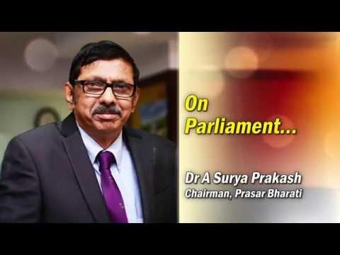 Chairman Prasar Bharati - On Parliament