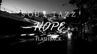05. SOU x TAZZ YEAH - HOPE [FLASHBACK]