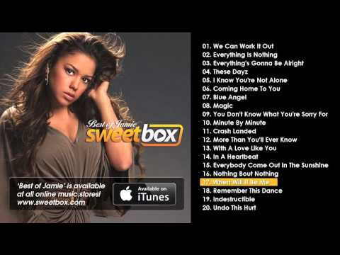 SWEETBOX -When Will It Be Me - from 'Best of Jamie'
