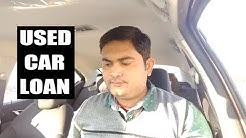 Car Loan On USED CAR || Need to Take Care of few things || Interest Rate