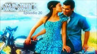 StarStruck // Episodio 20