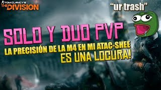 PvP CON ATAC-SHEE Y PRED - The Division 1.8.3