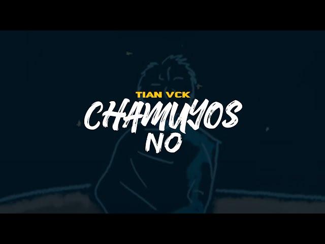 tian-chamuyos-no-tian-vck