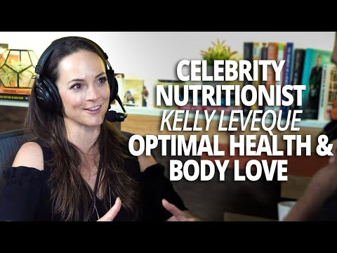 The Science of Hunger, Optimal Health and Body Love with Celebrity Nutritionist Kelly LeVeque Mp3
