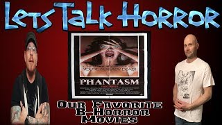 Our Favorite B Horror movies - Lets Talk Horror ep #6