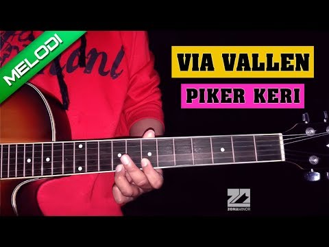 VIA VALLEN - PIKER KERI | Instrumen Melodi Tutorial