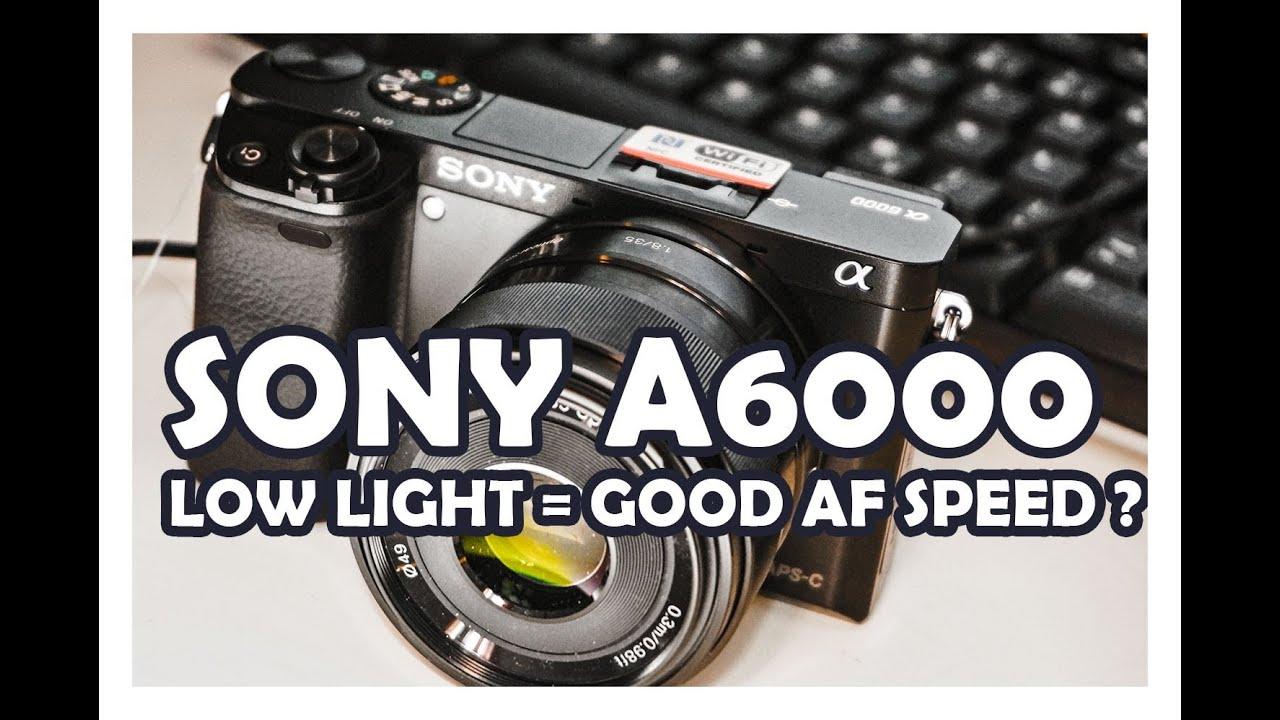 Sony A6000 AF Compare at low light / AF bei schlechtem Licht ...