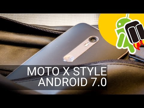 El Moto X Style se actualiza a Android 7.0 Nougat