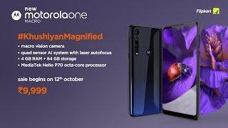 Motorola One Macro|Experience #KhushiyanMagnified