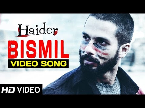 Bismil | Haider | Full Video Song (Official) | Shahid Kapoor | Shraddha Kapoor | Sukhwinder Singh