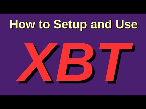 How To Setup and Use XBT version 1.7