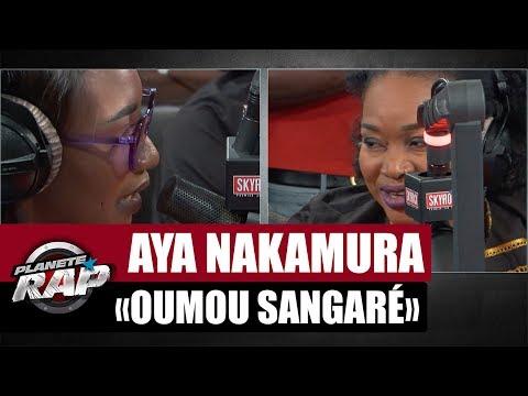 "Aya Nakamura ""Oumou Sangaré"" feat. Oumou Sangaré #PlanèteRap"