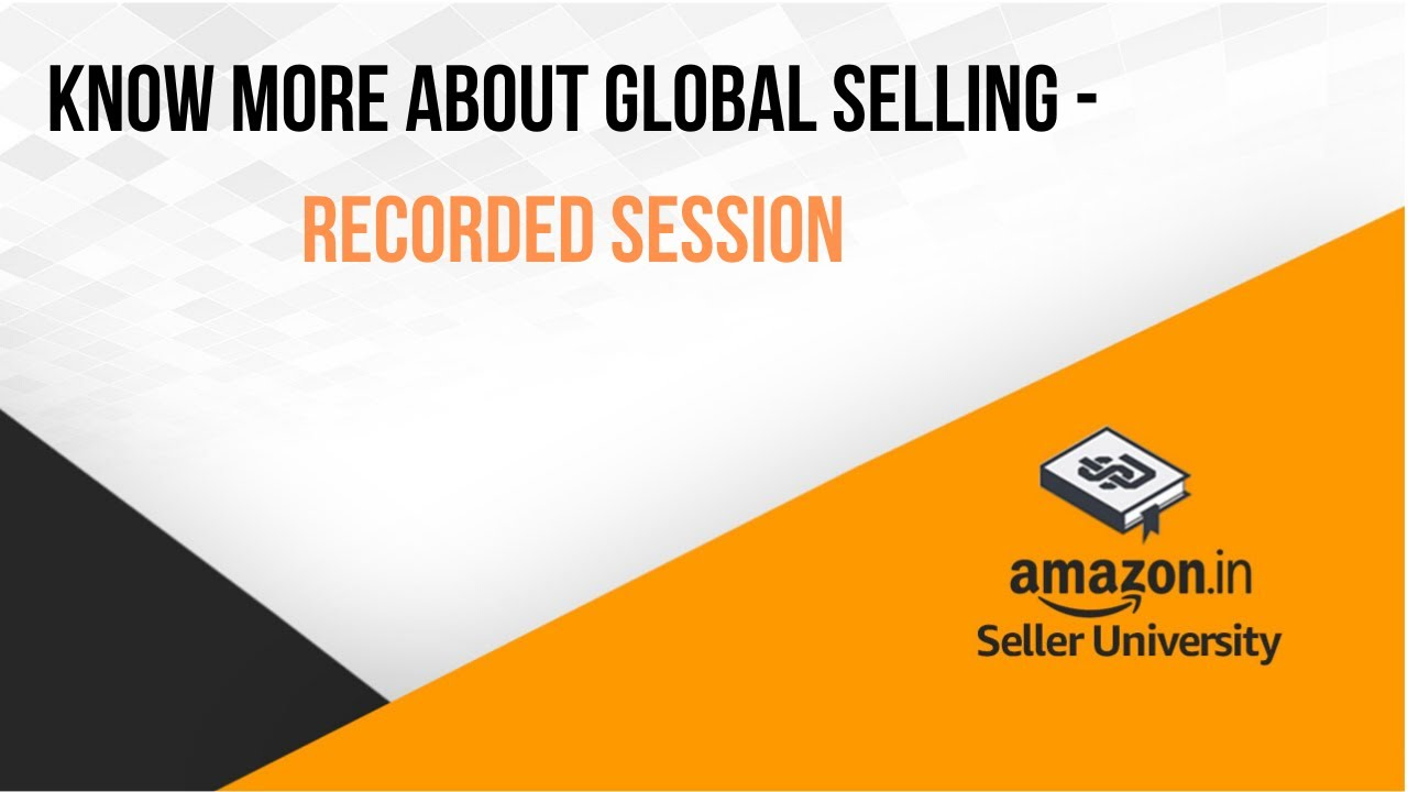 Amazon Global Selling Program | How to sell Internationally from India with Amazon | Global selling