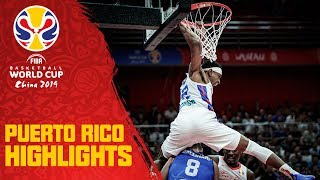 Puerto Rico | Top Plays & Highlights | FIBA Basketball World Cup 2019